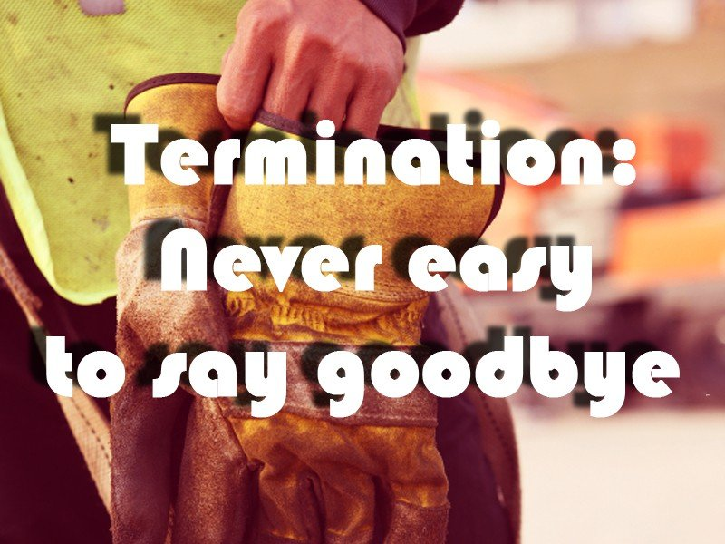 termination never easy to say goodbye photo with filter