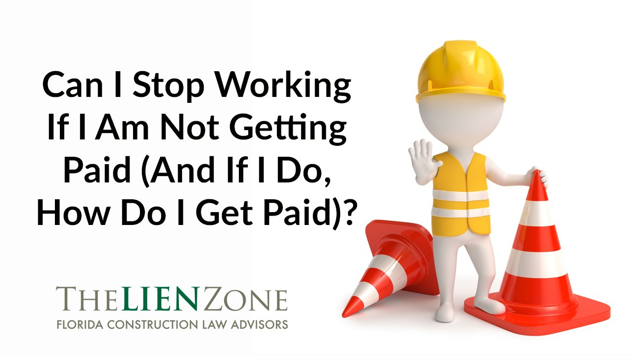 (post) Can I Stop Working If I Am Not Getting Paid (And If I Do, How Do I Get Paid)?