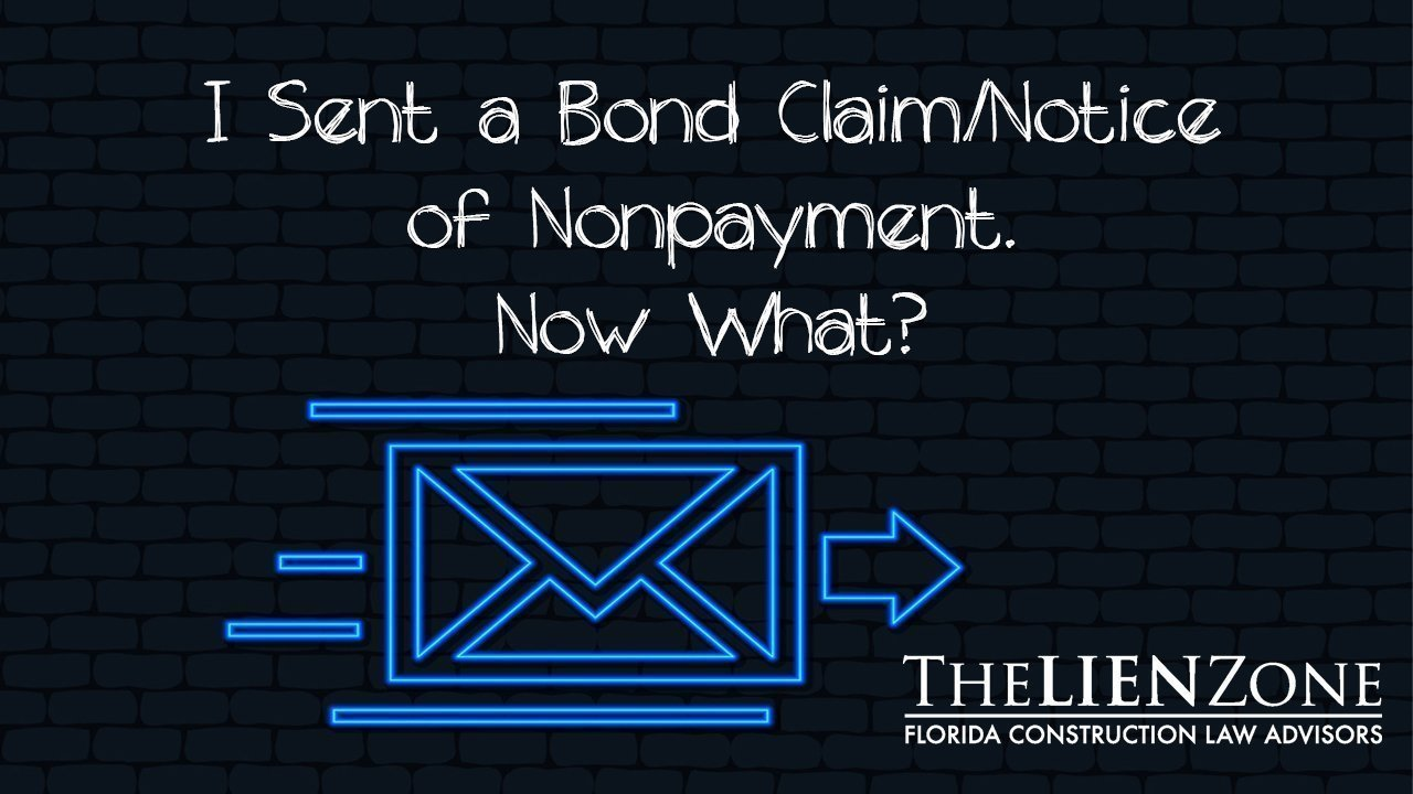 (post) I Sent a Bond Claim/Notice of Nonpayment. Now What?