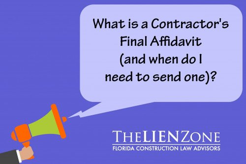(post) What is a Contractor's Final Affidavit (and when do I need to send one)?