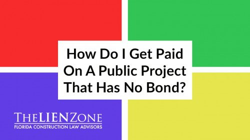 (post) How Do I Get Paid On A Public Project That Has No Bond?