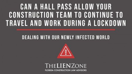 (post) Can a Hall Pass Allow Your Construction Team to Continue to Travel and Work During a Lockdown
