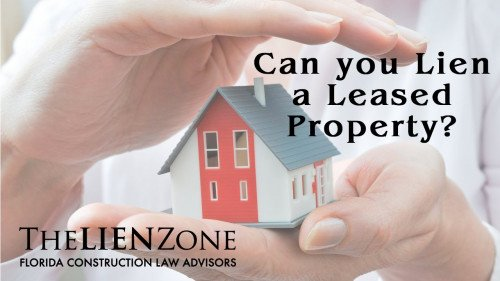 (post) Can You Lien a Leased Property?