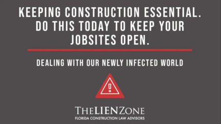 (post) Keeping Construction Essential. Do This Today to Keep Your Jobsites Open