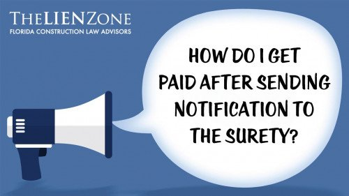 (post) How do I get paid after sending notification to the surety?